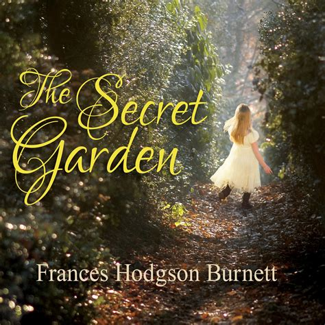 The Secret Garden Audiobook the secret garden audiobook by frances hodgson burnett read by susie berneis for just 5 95