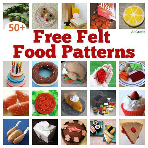felt kitchen pattern felt food patterns of 50 free felt food patterns to