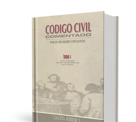 libros peruanos derecho newhairstylesformen2014com c 243 digo civil comentado diez tomos libros de derecho per 250