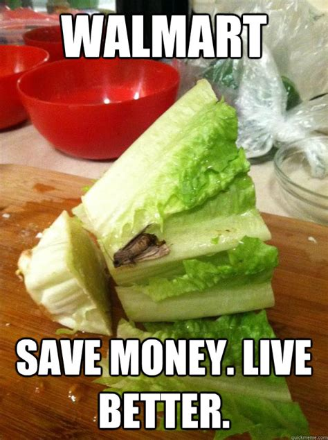 Saving Money Meme - walmart save money live better walmart lettuce quickmeme
