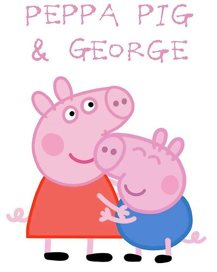 peppa pig george and b00qg5v4o4 quot peppa pig and george quot posters by smjjms redbubble