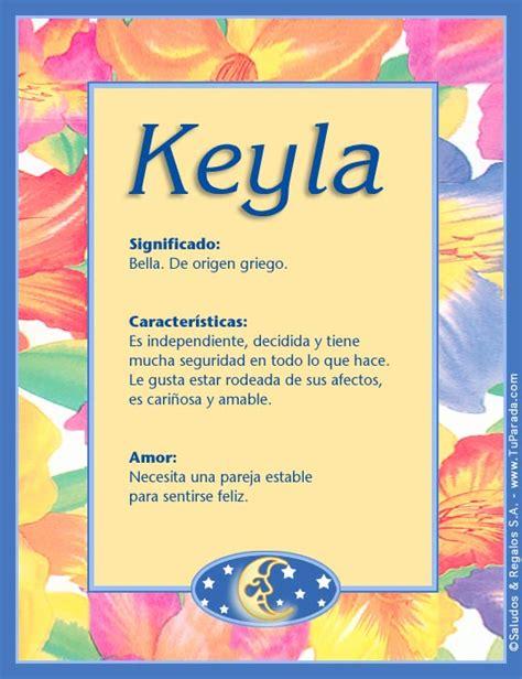 imagenes de amor para keyla keyla significado del nombre keyla nombres