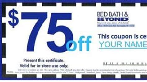 Bed Bath And Coupon by Bed Bath Beyond S Day Coupon On Is