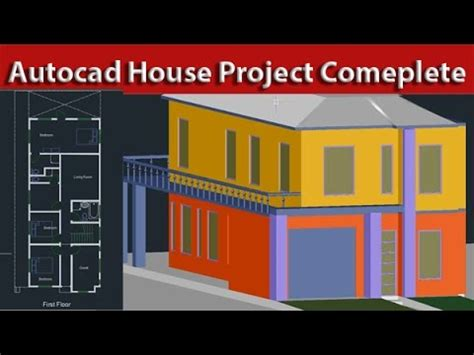 autocad 2007 3d tutorial house autocad 2d and 3d beginner to advance house project