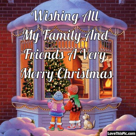 wishing   family  friends   merry christmas pictures   images