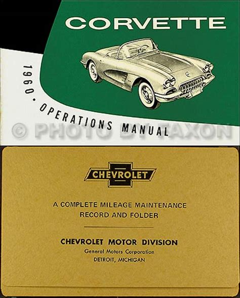 free auto repair manuals 1959 chevrolet corvette user handbook 1960 corvette owners manual with envelope 60 owner operations chevrolet chevy