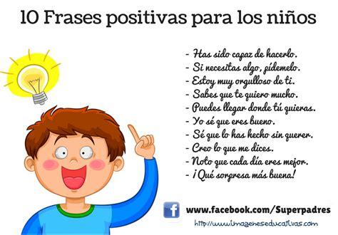 imagenes positivas para el trabajo 10 frases positivas para ni 241 os imagenes educativas