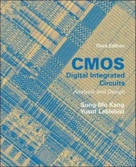 cmos digital integrated circuits analysis and design by kang cmos digital integrated circuits analysis design