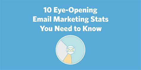 Email Marketing 1 by 10 Eye Opening Email Marketing Stats You Need To