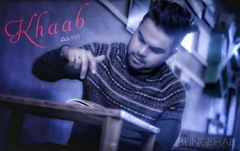 akhil pics khaab song in hd khaab song wallpapers akhil new punjabi song 2016