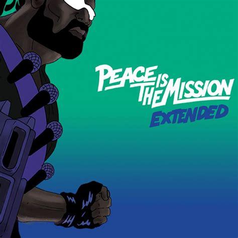 Kaos Major Lazer Peace major lazer peace is the mission lyrics genius