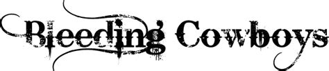 tattoo font bleeding cowboy bleeding cowboys font