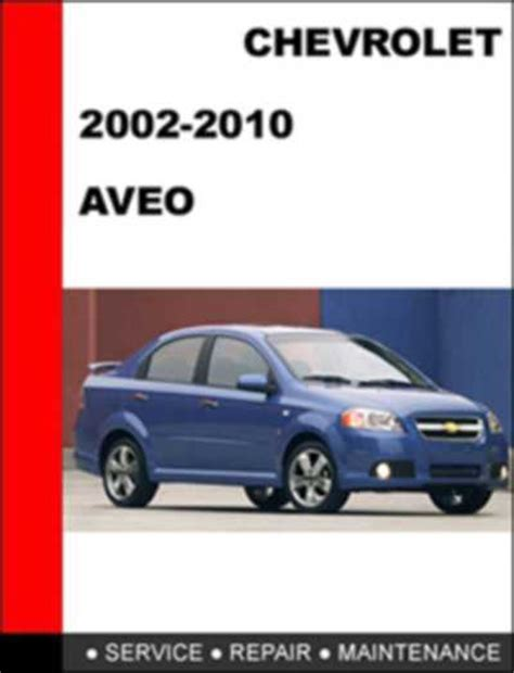free auto repair manuals service manual chevrolet aveo 2002 2010 service repair manual