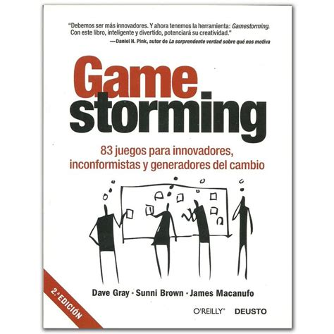libro innovators how a group libro gamestorming varios grupo planeta http www librosyeditores com tiendalemoine 3517