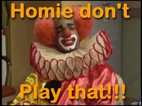 homie the clown in living color 33 homie the clown in living color lol