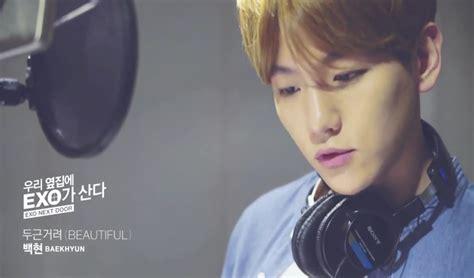 ost film exo next door exo baekhyun s quot beautiful quot mv released in line exclusive