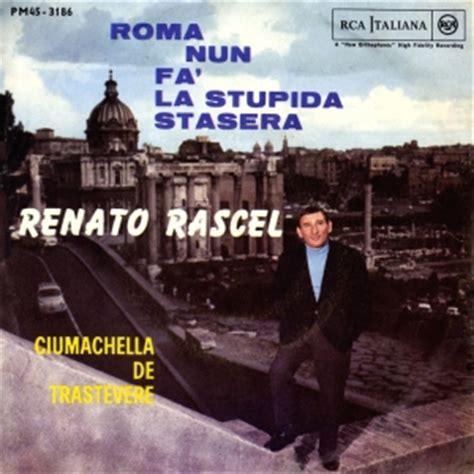 roma fa la stupida stasera testo discografia nazionale della canzone italiana