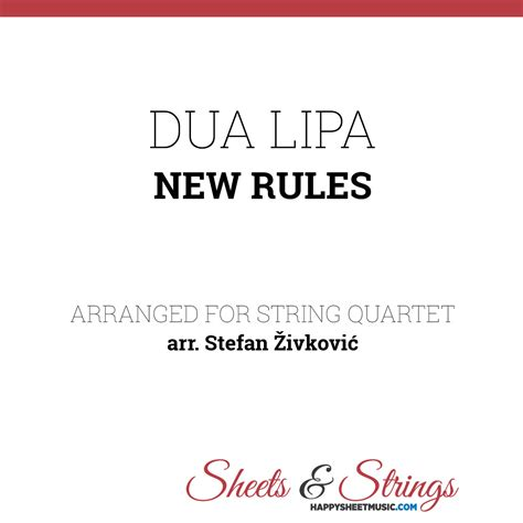 dua lipa the rules mp3 dua lipa new rules sheet music for string quartet