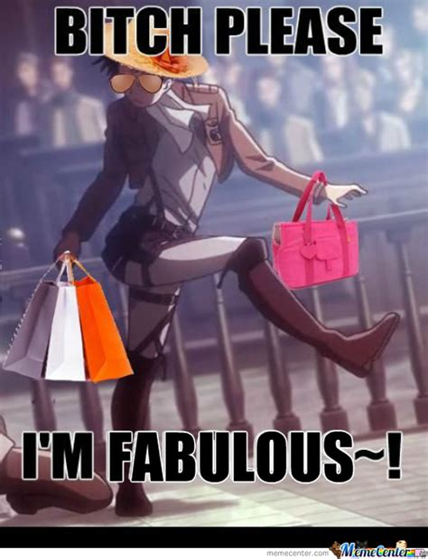 Fabulous Meme - i m fabulous by natsux791 meme center
