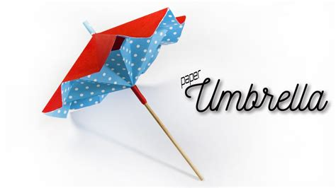 How To Make Small Umbrella With Paper - how to make a paper umbrella that opens and closes
