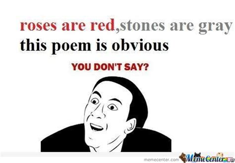 Meme Poems - an obvious poem by shaibzthepakieagle meme center
