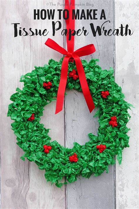 How To Make A Tissue Paper Wreath - 3 easy decorations