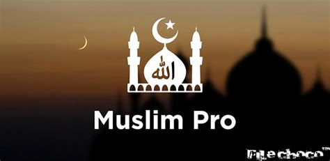 muslim pro apk filechoco 187 muslim pro ramadan 2016 premium v8 2 1 apk