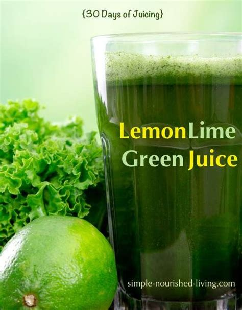 Lime Detox Juice by Lemon Lime Green Juice Recipe Vegans Kale And Apples