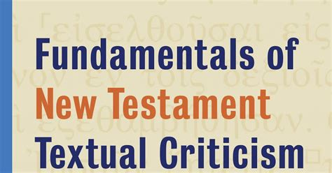a new approach to textual criticism an introduction to the coherence based genealogical method resources for biblical study 80 books evangelical textual criticism table of contents for