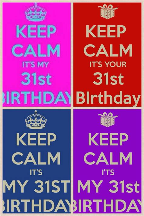31st Birthday Quotes 17 Best Images About My Birthday On Pinterest
