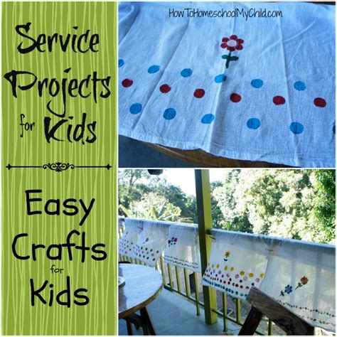 Service Ideas Service Projects And service projects for easy crafts for how to homeschool my child