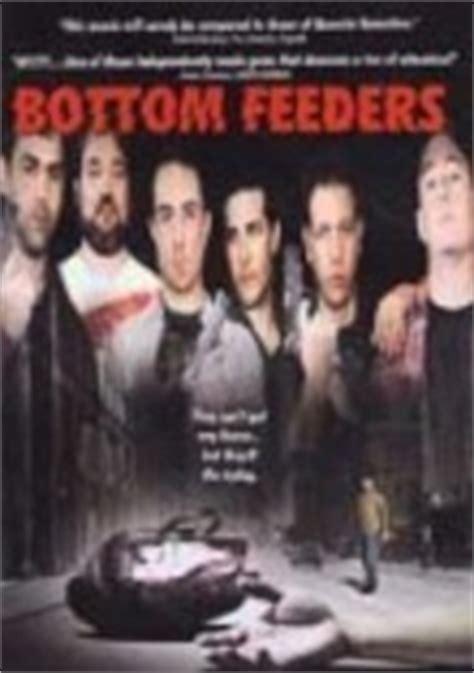 And Feeders Documentary Bottom Feeders 1998 For Rent On Dvd Dvd Netflix
