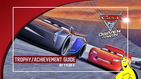 cars 3 driven to win trophy achievement guide and roadmap htg happy thumbs gaming