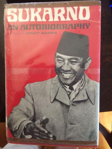 biografi singkat soekarno bahasa inggris dua paragraf misterius di otobiografi soekarno bahasa