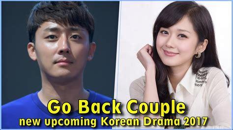dramacool go back couple quot go back couple quot new upcoming korean drama 2017 youtube