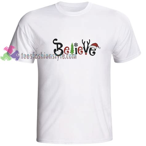 Believe T Shirt believe in santa t shirt gift tees cool shirts