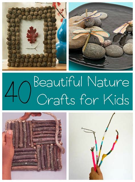 nature crafts for 40 nature crafts for
