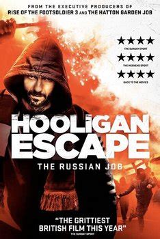 the jop film izle hooligan escape the russian job 2018 film izle