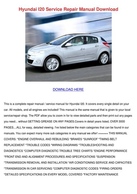service manual owners manual for a 2012 hyundai tucson service manual replace headliner in a hyundai i20 service repair manual download by vallie barbar issuu