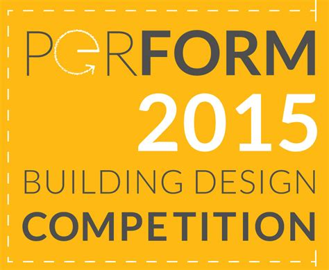 design competition in 2015 high performance building design competition perform 2015