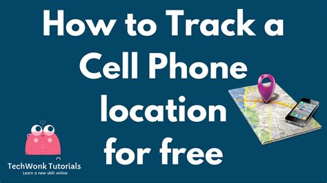 Free Cell Phone Number Location Tracker How To Track A Cell Phone Location For Free Techwonk