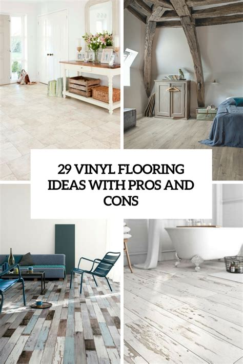 Vinyl Flooring Ideas 29 Vinyl Flooring Ideas With Pros And Cons Digsdigs