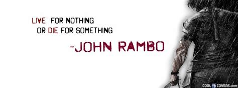 live for nothing or die for something wallpaper rambo quotes live for nothing quotesgram