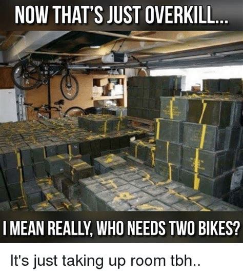 Overkill Meme - 25 best memes about overkill overkill memes