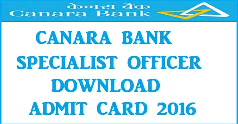 Canara Bank Statement Letter canara bank so admit card 2016 for specialist