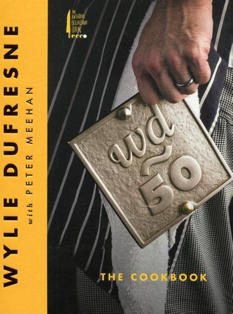 wd 50 the cookbook libro di dufresne wylie meehan peter bibliotheca culinaria