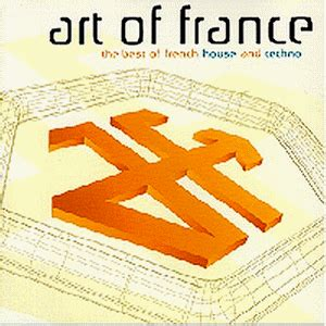 best french house music various artists laurent garnier daftpunk art of france
