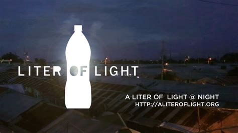 To Light by A Liter Of Light