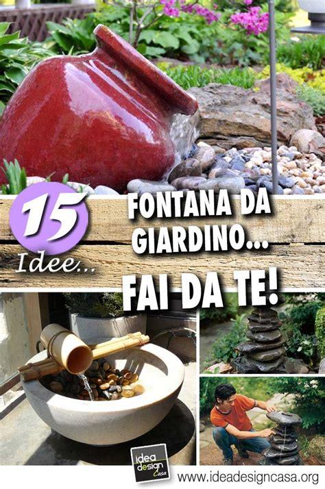 idee fai da te per giardino fontana da giardino fai da te 15 idee per un casa