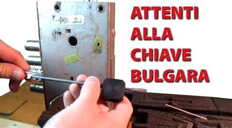 come si apre una porta senza chiave chiave bulgara serrature caratteristiche della chiave